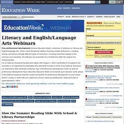 Literacy and English/Language Arts Webinars