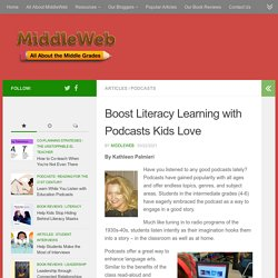 Boost Literacy Learning with Podcasts Kids Love