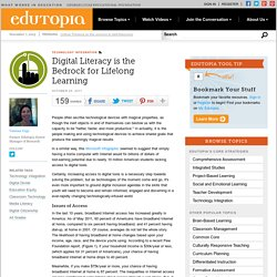 Digital Literacy is the Bedrock for Lifelong Learning