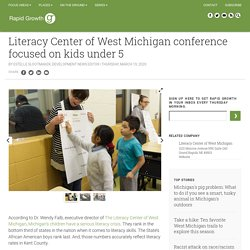 Literacy Center of West Michigan conference focused on kids under 5