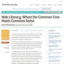 Web Literacy: Where the Common Core Meets Common Sense