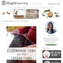 8 Literacy Apps for the Little Ones · Playful Learning