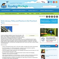 Early Literacy: Policy and Practice in the Preschool Years