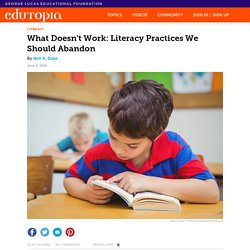 What Doesn't Work: Literacy Practices We Should Abandon