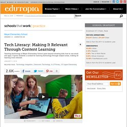 Tech Literacy: Making It Relevant Through Content Learning