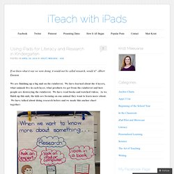 Using iPads for Literacy and Research in Kindergarten