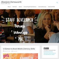 4 Games to Boost Media Literacy Skills – Shaelynn Farnsworth
