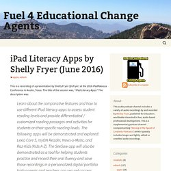 iPad Literacy Apps by Shelly Fryer (June 2016)