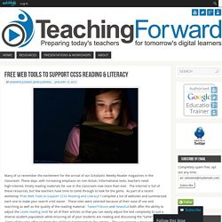 Free Web Tools to Support CCSS Reading & Literacy - TeachingForward