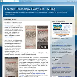 Literacy, Technology, Policy, Etc....A Blog: Word Lens in the Classroom