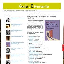 Guía Literaria: 101 Cuentos que todo amante de la literatura debería leer