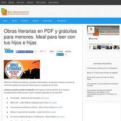 Obras literarias en PDF y gratuitas para menores. Ideal para leer con tus hijos e hijas - DeLatinoamerica