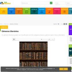 Gêneros literários. Tipos e características dos Gêneros Literários