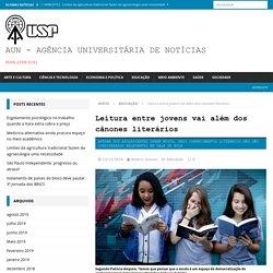 Leitura entre jovens vai além dos cânones literários – AUN – Agência Universitária de Notícias