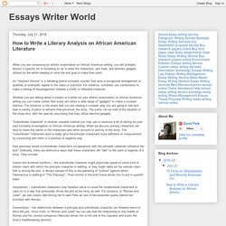 Essays Writer World: How to Write a Literary Analysis on African American Literature
