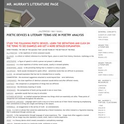 POETIC DEVICES & LITERARY TERMS USE IN POETRY ANALYSIS - MR. MURRAY'S LITERATURE PAGE