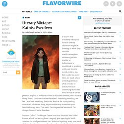 Literary Mixtape: Katniss Everdeen