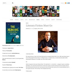 Literary Fiction Must Go