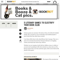 5 Literary Games to Electrify Your Book Club