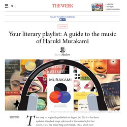 Your literary playlist: A guide to the music of Haruki Murakami