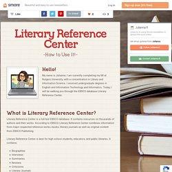 Literary Reference Center (Julianna R)