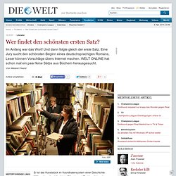 Literatur: Wer findet den schönsten ersten Satz? - Nachrichten Kultur