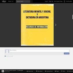 Literatura infantil y juvenil y dictadura en Argentina - Slipp by alitamoglia - Slipp.it