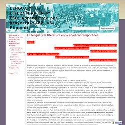 LENGUA Y LITERATURA EN 4º ESO: Aprendizaje por proyectos (ABP, ABJ, Flipped)