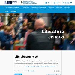 Literatura en vivo - Biblioteca Nacional