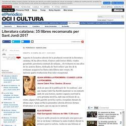 Literatura catalana: 35 llibres recomanats per Sant Jordi 2017