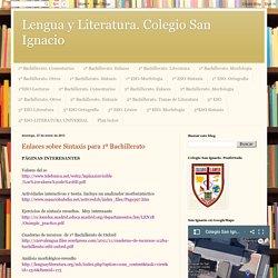 Lengua y Literatura. Colegio San Ignacio: enero 2013 - sintaxis larga