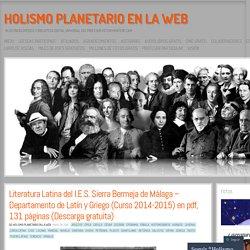 Literatura Latina del I.E.S. Sierra Bermeja de Málaga – Departamento de Latín y Griego (Curso 2014-2015) en pdf, 131 páginas