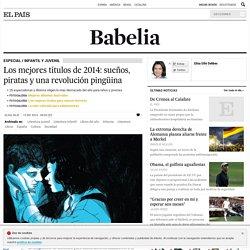 Literatura infantil y juvenil: Los mejores títulos de 2014: sueños, piratas y una revolución pingüina