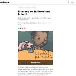 El miedo en la literatura infantil: Cuentos de miedo y personajes terroríficos, ¿son recomendables?