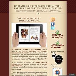 LECTURA EN PANTALLA Y LITERATURA INFANTIL « Hablamos de Literatura infantil – Parliamo di Letteratura infantile