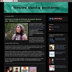 Literatura infantil y juvenil actual: VII Premio Ciudad de Orihuela de poesía: Buenos días - Medianoche, Laura Forchetti