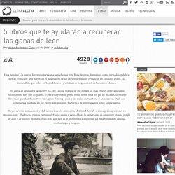 literatura mexicana que te ayudará a recuperar las ganas de leer