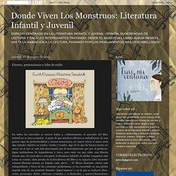 Donde Viven Los Monstruos: Literatura Infantil y Juvenil: Errores, pretensiones y falta de estilo