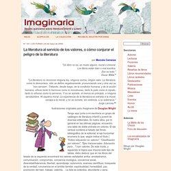 La literatura al servicio de los valores, o cómo conjurar el peligro de la literatura - Imaginaria No. 181 - 24 de mayo de 2006