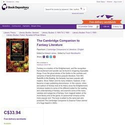 The Cambridge Companion to Fantasy Literature : Edward James : 9780521728737