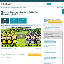 Medieval Romance Literature: Definition, Characteristics & Novels