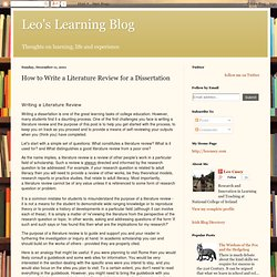 Leo's Learning Blog: How to Write a Literature Review for a Dissertation
