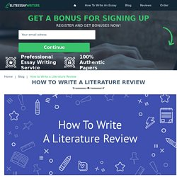 How to Write a Literature Review: Tips, Example - EliteEssayWriters