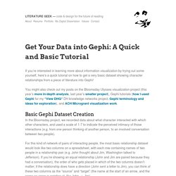 Get Your Data into Gephi: A Quick and Basic Tutorial