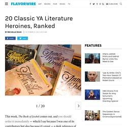 20 Classic YA Literature Heroines, Ranked