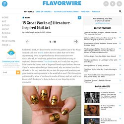 15 Great Works of Literature-Inspired Nail Art
