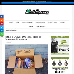 i heart intelligence FREE BOOKS: 100 legal sites to download literature