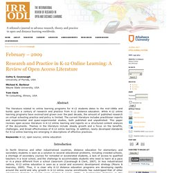 Research and Practice in K-12 Online Learning: A Review of Open Access Literature