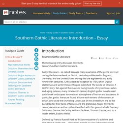 Southern Gothic Literature Introduction - Essay - eNotes.com