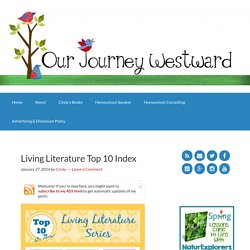 Living Literature Top 10 Index - Our Journey Westward